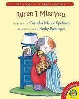 NEW When I Miss You (Av2 Fiction Readalong: the Way I Feel)