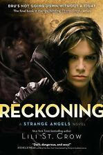 Strange Angels: Reckoning 5 by Lili St. Crow (2011, Paperback)