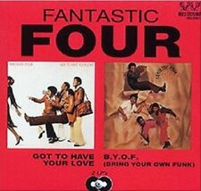 The Fantastic Four - Got to Have Your Love & Bring Your Own Funk - New CD