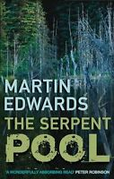 Serpent Pool, The (Lake District Mysteries),Martin Edwards