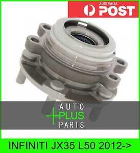 Fits INFINITI JX35 L50 Front Wheel Hub Bearing Right Hand Rh