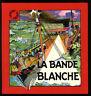 FRIPOUNET ET MARISETTE  La Bande Blanche  R. BONNET  ARCHIVES FLEURUS 1981