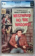 FOUR COLOR #738 (WESTWARD HO THE WAGONS) CGC 9.4 NM DELL 10/1956