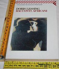 LESSING Dorsi - RACCONTI AFRICANI - UE Feltrinelli - libri usati