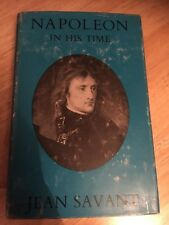 NAPOLEON - IN HIS TIME - By Savant - 1958