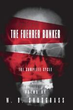 The Fuehrer Bunker: The Complete Cycle (American Poets Continuum), Snodgrass, W.
