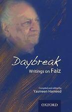 Daybreak: Writings on Faiz by Yasmeen Hameed 2014 Hardcover New Factory Sealed
