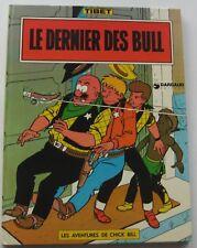 LES AVENTURES DE CHICK BILL LE DERNIER DES BULL TIBET 1974  ETAT NEUF