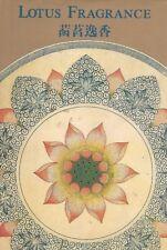 Lotus Fragrance - Ven. Sasanajoti Yuen Quing - Text in English & Cantonese
