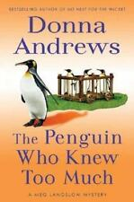 The Penguin Who Knew Too Much (A Meg Langslow Mystery) - Acceptable - Andrews, D