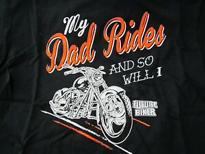 NWT MY DAD RIDES AND SO WILL I FUTURE BIKER YOUTH TEE T-SHIRT BLACK SMALL SM S