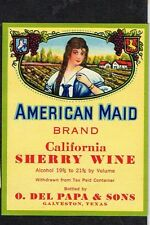 1930s Galveston Texas O Del Papa & Sons American Maid Sherry Wine label
