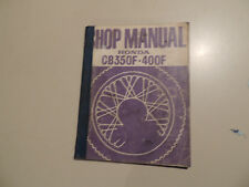 Workshop repair shop manual Honda CB 350 F CB400F Ausgabe 1974 Werkstatthandbuch