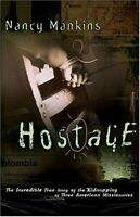 Hostage by Mankins, Nancy Paperback Book The Fast Free Shipping