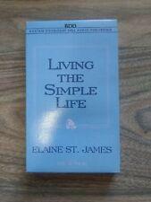 LIVING THE SIMPLE LIFE AUDIOBOOK CASSETTE - ELAINE ST. JAMES - 1996 NEW READ