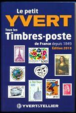 CATALOGUE PETIT YVERT DES TIMBRES DE FRANCE Edition 2019