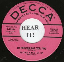 Montana Slim HILLBILLY 45-Decca PROMO 29384-My Mountain High Yodel Song VG++/M-