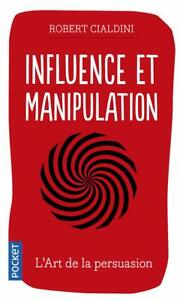 Influence et Manipulation Français Poche 17 avril 2014 Poche 408 Pages Français