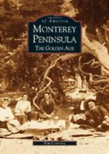 Monterey Peninsula: The Golden Age (Paperback or Softback)