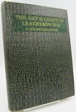 Cecile Francis-Lewis, The Art & Craft of Leatherwork, 1928 recovered