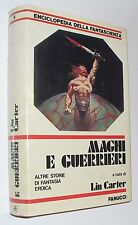 LIN CARTER maghi e guerrieri  FANUCCI 1 ed 1981  enciclopedia fantascienza n 6