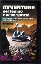 AA.VV. - AVVENTURE NEL TEMPO E NELLO SPAZIO - NORD Grandi Opere n. 5