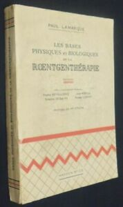 The Bases Physical And Organic de La Roentgenthérapie