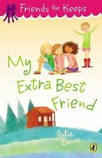 My Extra Best Friend 5 by Julie Bowe (2013, Paperback)