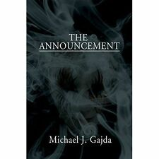The Announcement by Michael J Gajda (Paperback / softback, 2014) NEW BOOK
