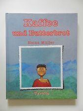 Kaffee und Butterbrot Heinz Müller Tyrolia +