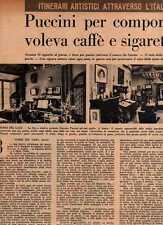 Q39 Clipping-Ritaglio 1957 Giacomo Puccini per comporre voleva caffè e sigarette