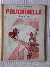 Polichinelle et ses Amis - Jacques Ribières - 1933
