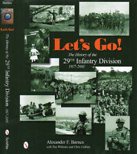 Let's Go!: The History of the 29th Infantry Division 1917-2001