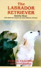 The Labrador Retriever by Dorothy Howe Hardcover