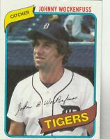 FREE SHIPPING-MINT-1980 TOPPS #338 JOHNNY WOCKENFUSS (FACSIMILE AUTOGRAPH)
