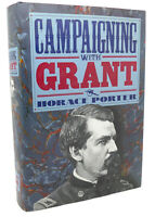 Horace Porter CAMPAIGNING WITH GRANT  1st Edition 1st Printing