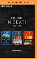 J. D. Robb - In Death Series: Books 33-35: New York to Dallas, Celebrity in Deat