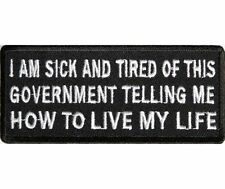 I AM SICK AND TIRED OF THIS GOVERNMENT EMBROIDERED PATCH, BIKER  PATCHES,Patches