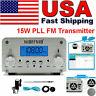15W PLL FM Transmitter Wireless Radio Broadcast Station Antenna FM 87~108MHz SL*