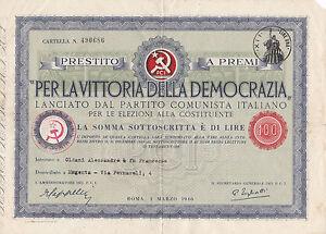 PER LA VITTORIA DELLA DEMOCRAZIA PRESTITO P.C.I. LIRE 100 SAVONA 3-203 4UVIS