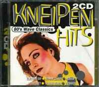 KNEIPEN HITS - 80's Wave Classics - 2CD-Sampler