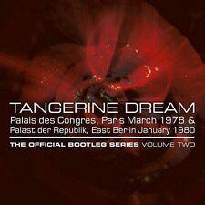 TANGERINE DREAM - PALAIS DES CONGRES, PARIS MARCH 1978 & PALAST DER REPUBLIK, EA