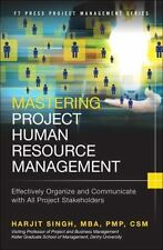 Mastering Project Human Resource Management by Harjit Singh Hardcover Book (Engl