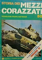 n° 50 - Storia dei mezzi Corazzati Tecnologie - Profili - Battaglie - Fabbri