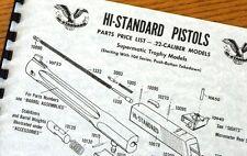 HI HIGH STANDARD .22 CALIBER 104 MODEL PISTOLS Supermatic TROPHY Owners Manual
