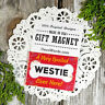 """DecoWords DOG Fridge MAGNET 2""""x3"""" Spoiled Westie Lives Here Cute Gift USA New"""
