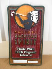 """Natural American Spirits Organic Cigarettes Tobacco Embossed Sign Ad. 20"""" x 11"""""""