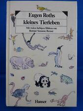 Eugen Roths kleines Tierleben mit vielen farbigen Bildern von Susanne Berner