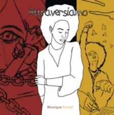 Attraversiamo by Monique Ferrell (2016, Paperback)