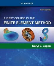 A FIRST COURSE IN THE FINITE ELEMENT METHOD - LOGAN, DARYL L. - NEW PAPERBACK BO